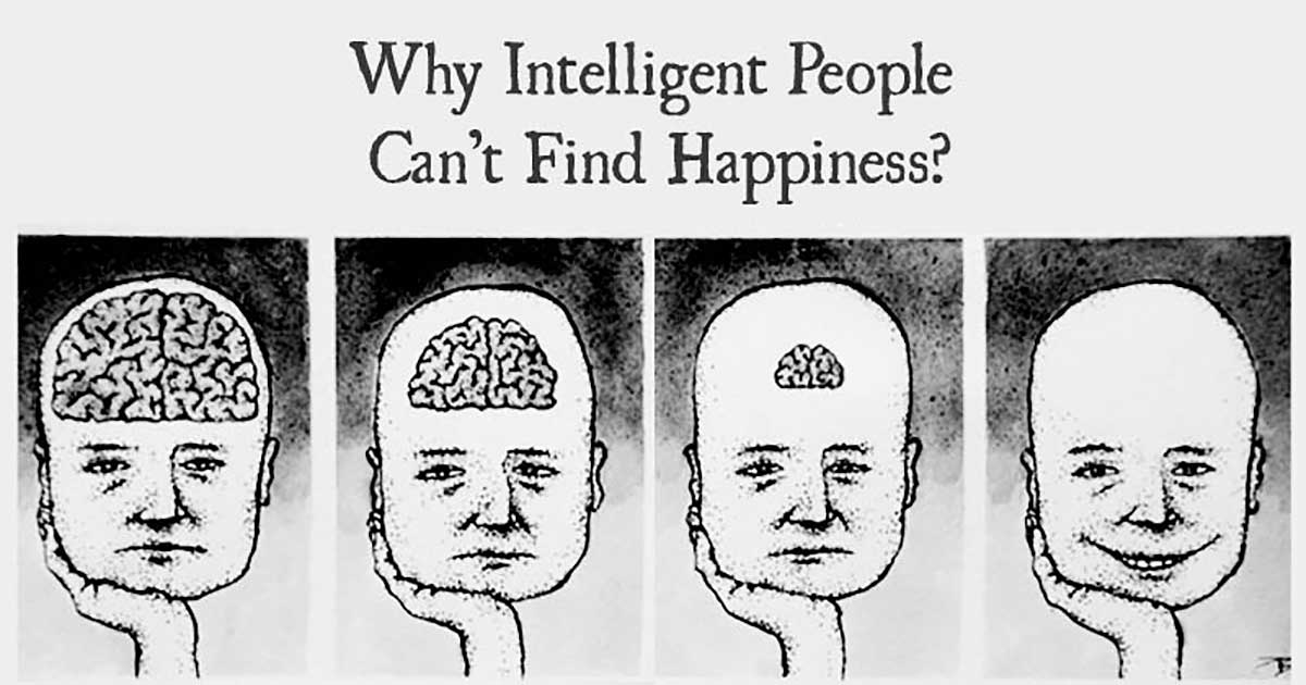 13 Reasons Why So Many Intelligent People Aren't Happy