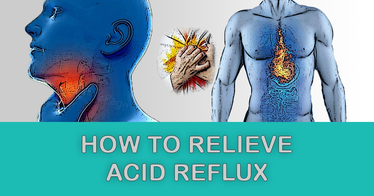 10 Quick Ways to Relieve Heartburn at Home