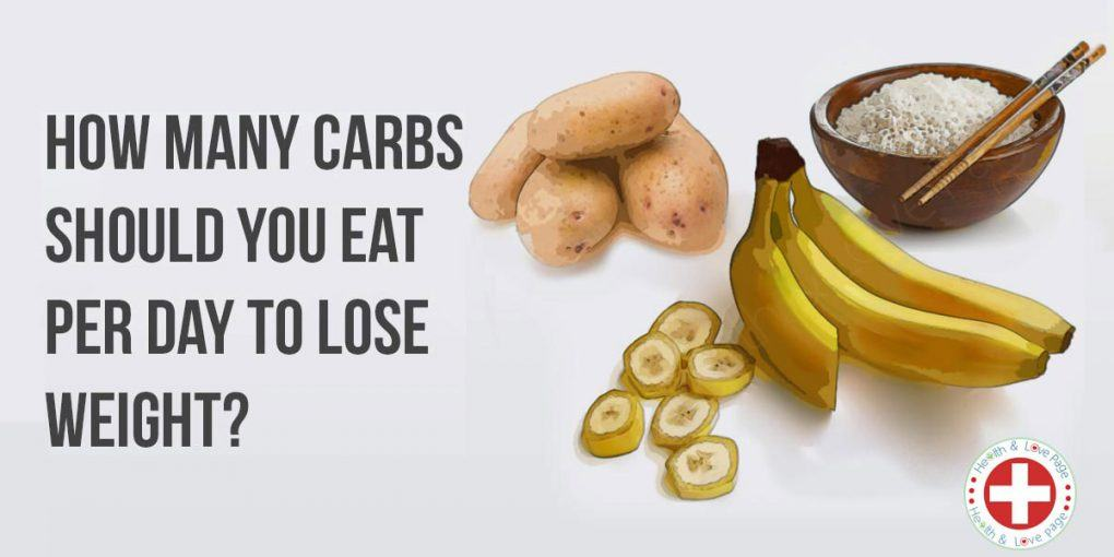 The Ideal Amount of Daily Carb Intake for Weight Loss